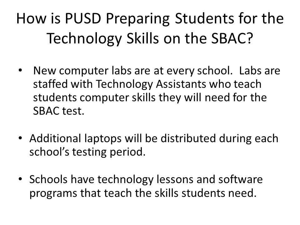 How is PUSD Preparing Students for the Technology Skills on the SBAC