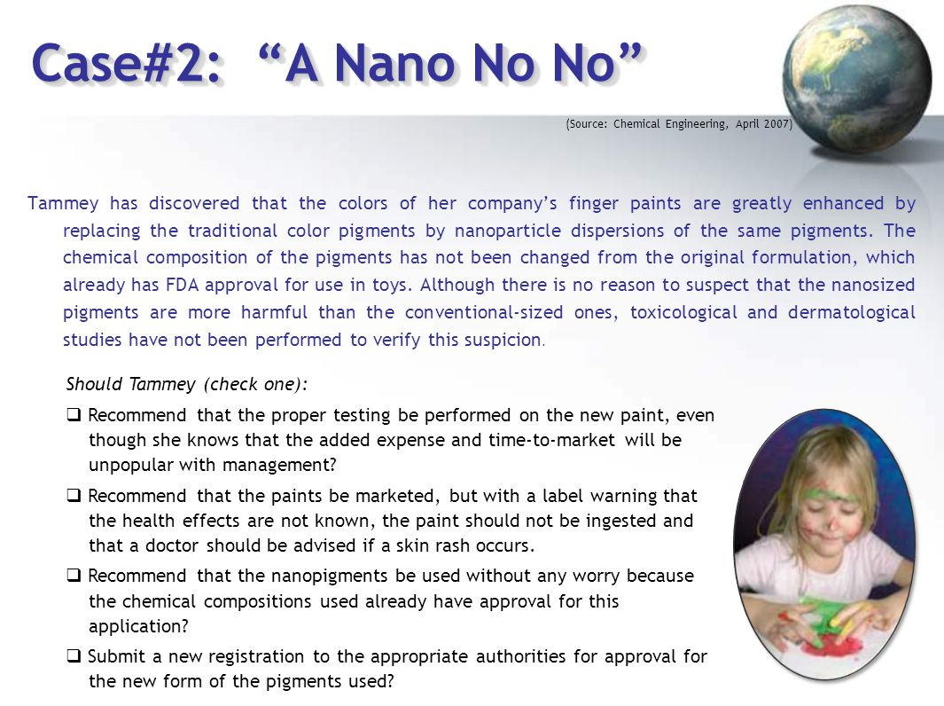Case#2: A Nano No No (Source: Chemical Engineering, April 2007)