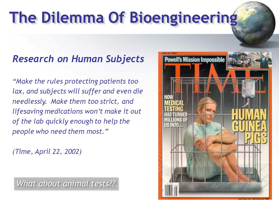 The Dilemma Of Bioengineering