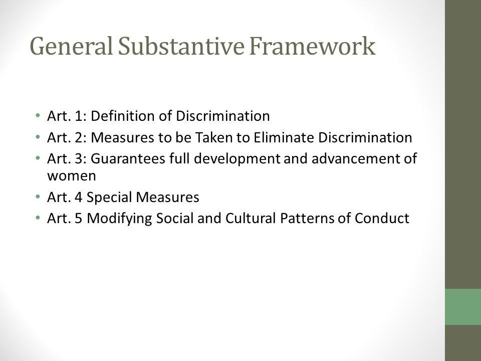 General Substantive Framework