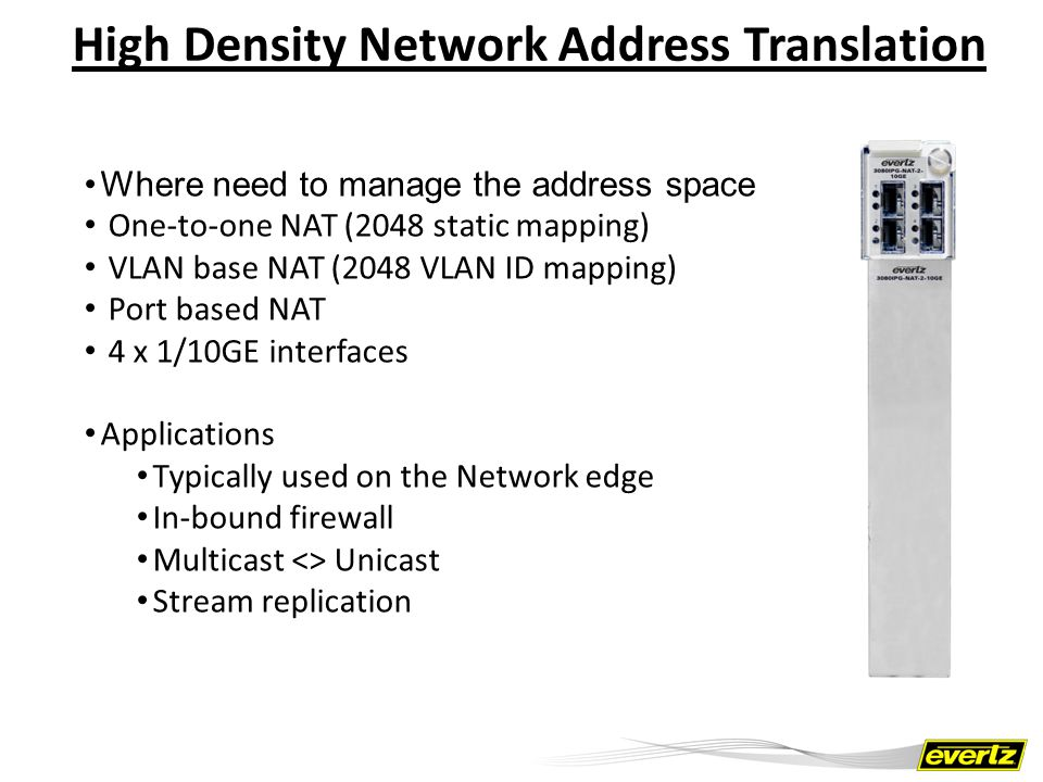 High Density Network Address Translation