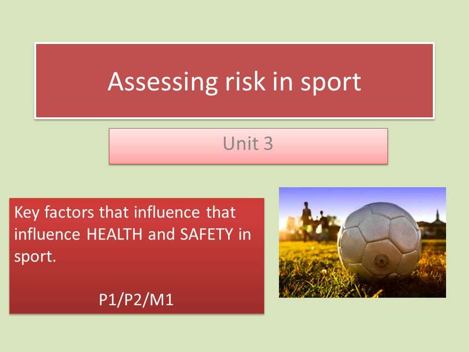 Assessing risk in sport