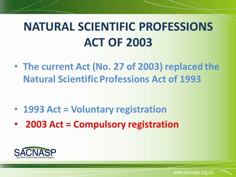 NATURAL SCIENTIFIC PROFESSIONS ACT OF 2003