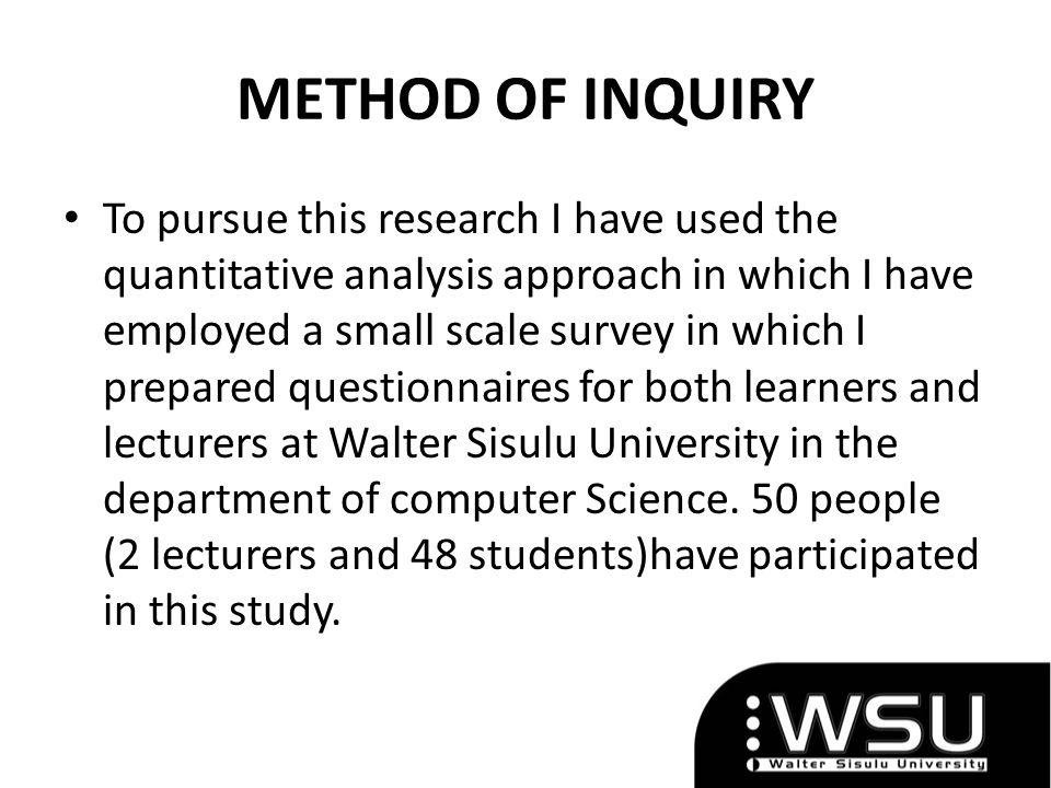 METHOD OF INQUIRY