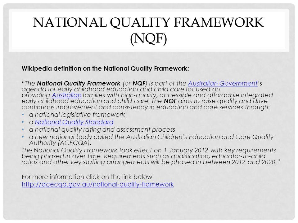 National quality framework (NQF)