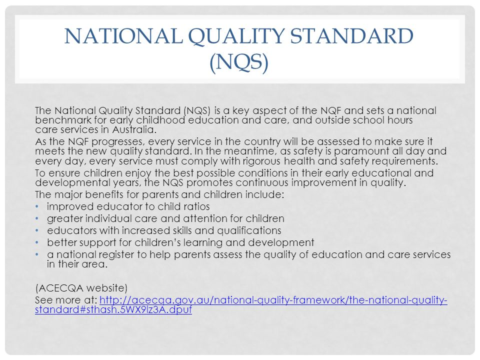 National quality standard (NQS)