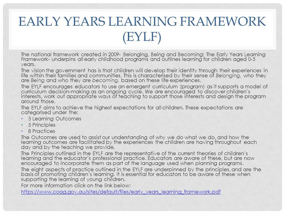 Early years learning framework (EYLF)