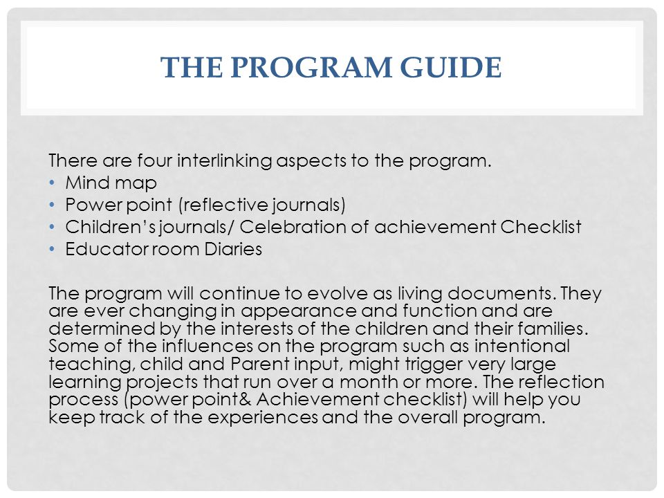 THE PROGRAM guide There are four interlinking aspects to the program.