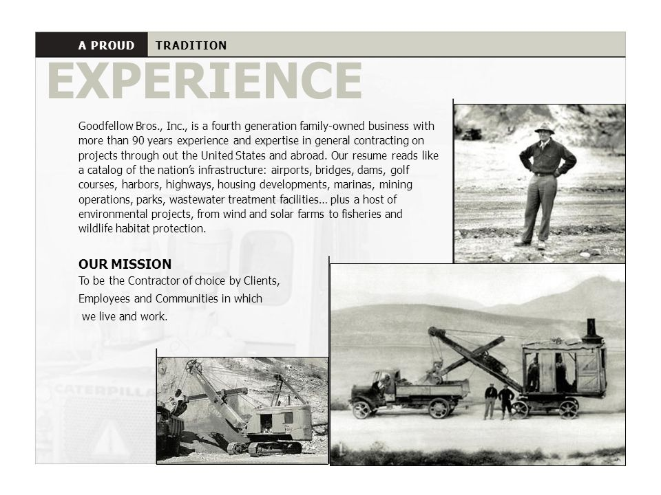 EXPERIENCE OUR MISSION A PROUD TRADITION