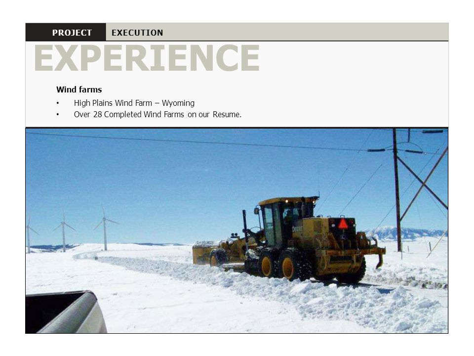 EXPERIENCE PROJECT EXECUTION Wind farms