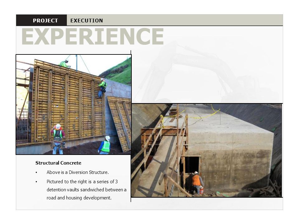 EXPERIENCE PROJECT EXECUTION Structural Concrete