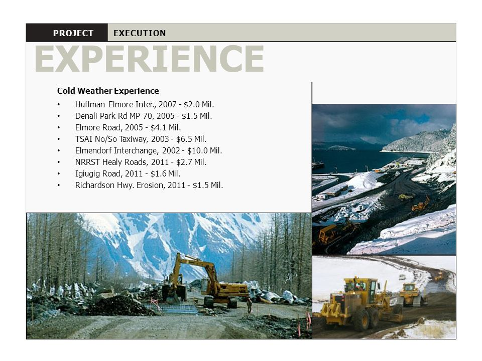 EXPERIENCE PROJECT EXECUTION Cold Weather Experience