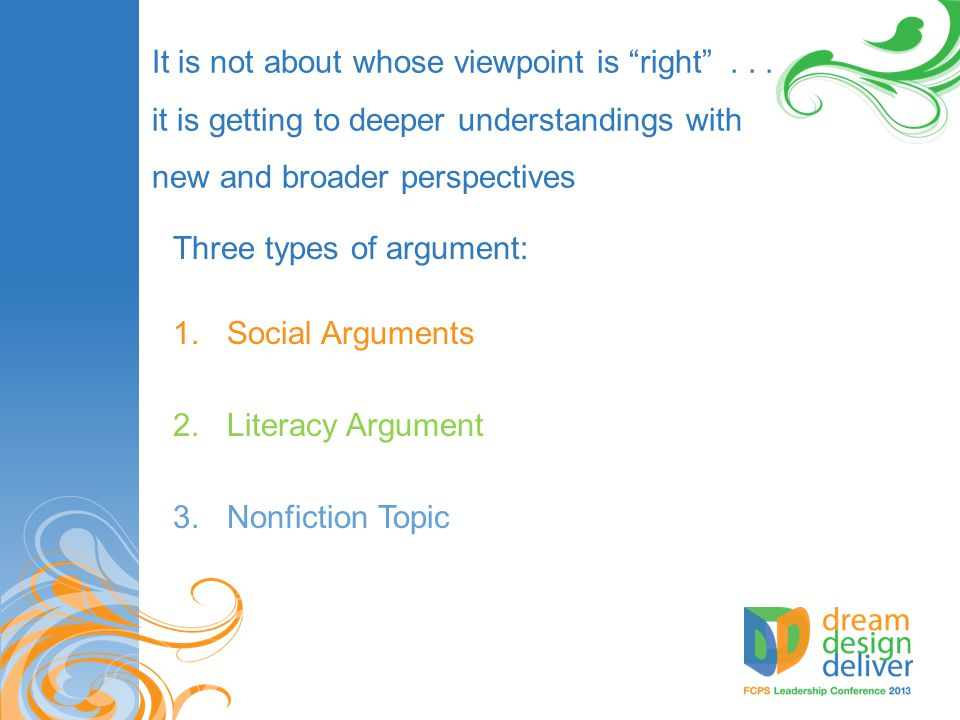 Three types of argument: Social Arguments Literacy Argument