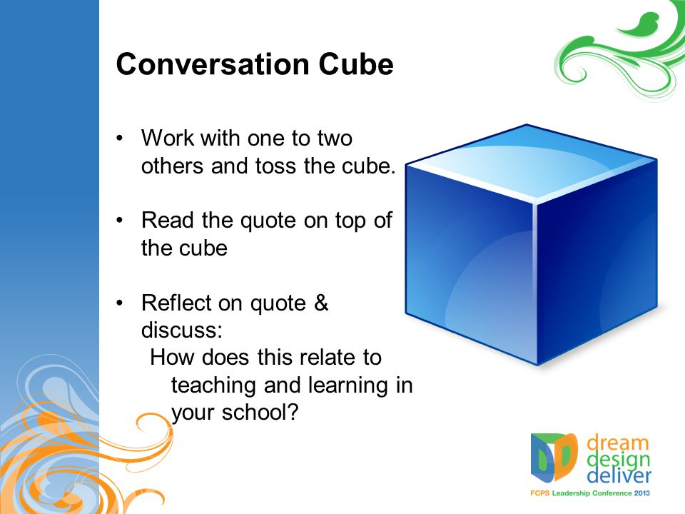 Conversation Cube Work with one to two others and toss the cube.