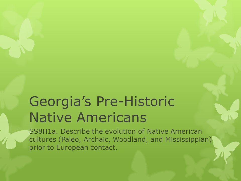 Georgia's Pre-Historic Native Americans
