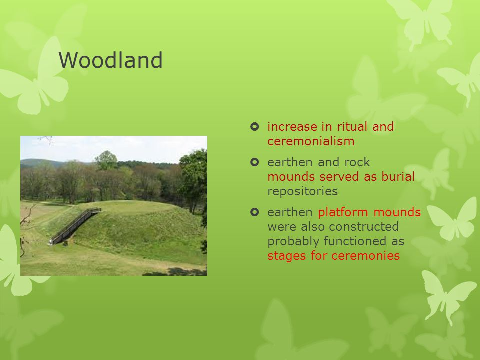 Woodland increase in ritual and ceremonialism