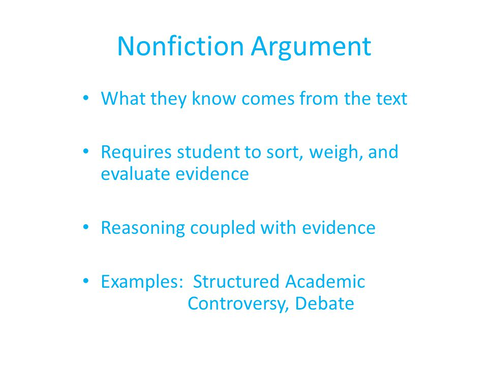 Nonfiction Argument What they know comes from the text