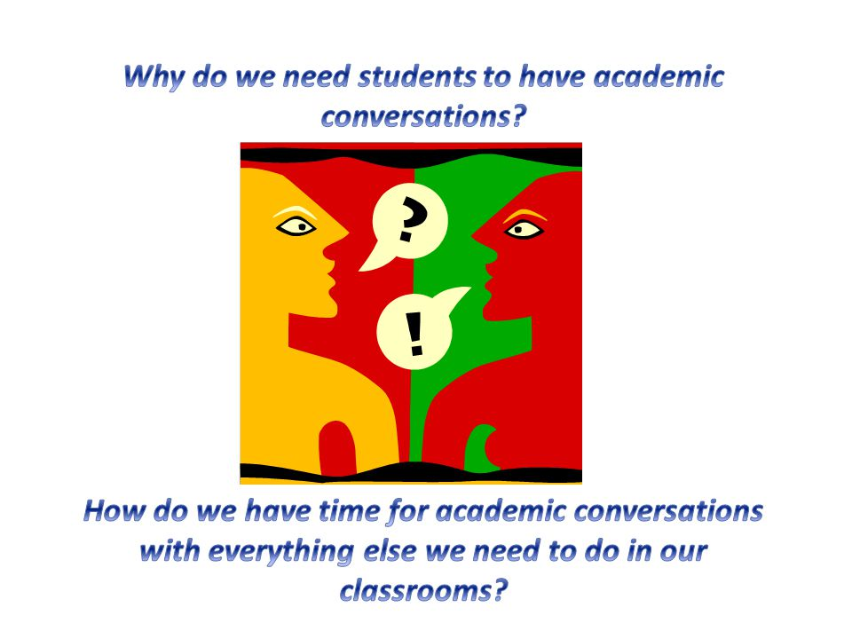 Why do we need students to have academic conversations