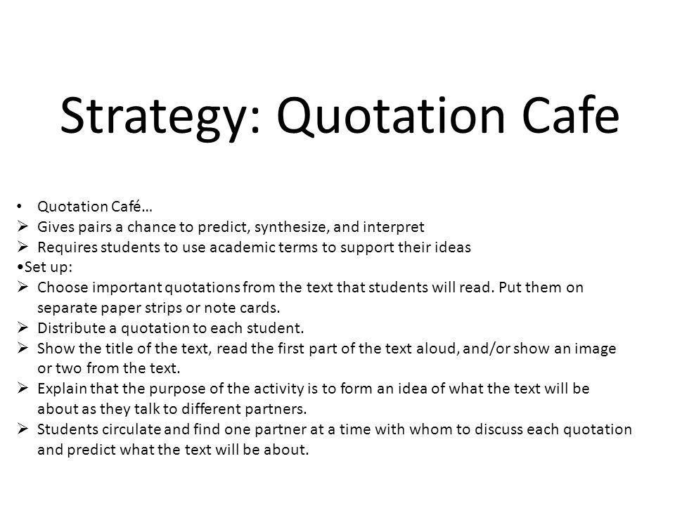 Strategy: Quotation Cafe