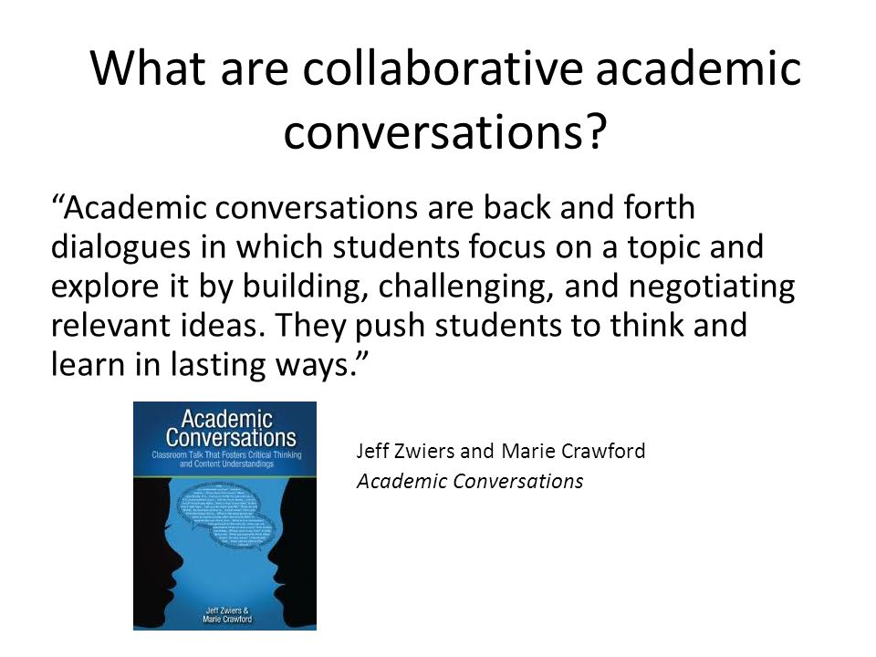 What are collaborative academic conversations
