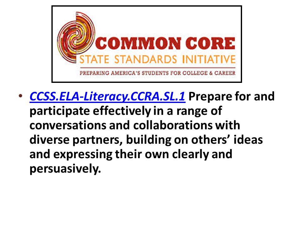 CCSS. ELA-Literacy. CCRA. SL