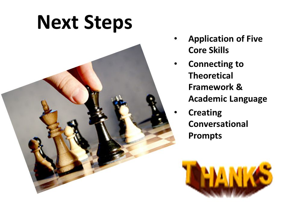 Next Steps Application of Five Core Skills