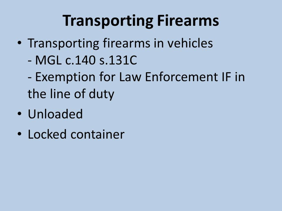 Transporting Firearms
