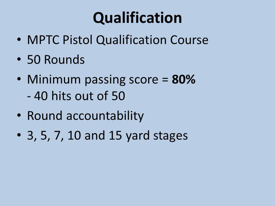 Qualification MPTC Pistol Qualification Course 50 Rounds