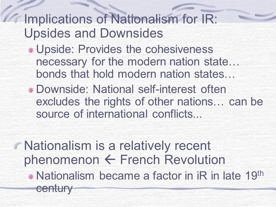 Implications of Nationalism for IR: Upsides and Downsides