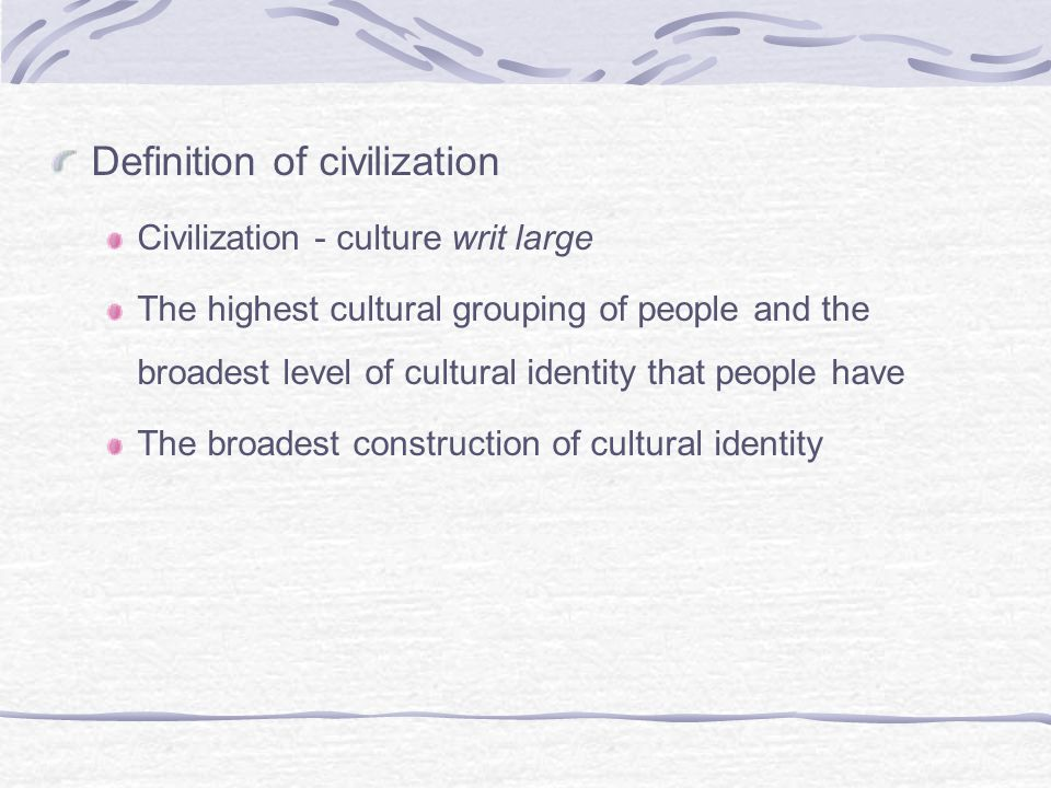 Definition of civilization