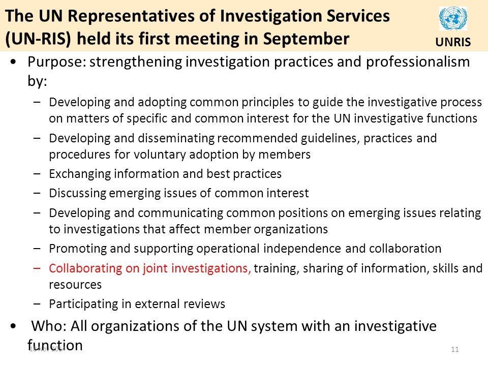 The UN Representatives of Investigation Services (UN-RIS) held its first meeting in September