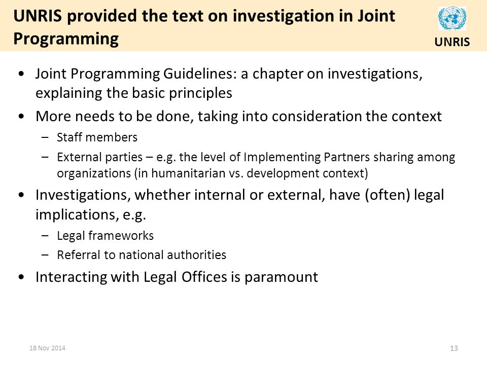 UNRIS provided the text on investigation in Joint Programming