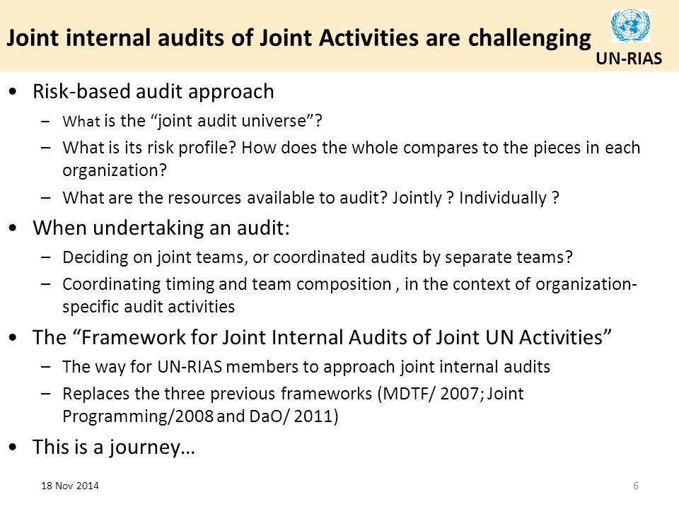 Joint internal audits of Joint Activities are challenging