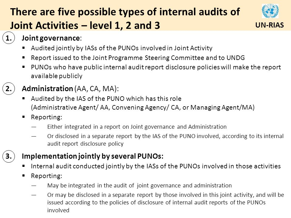 There are five possible types of internal audits of Joint Activities – level 1, 2 and 3