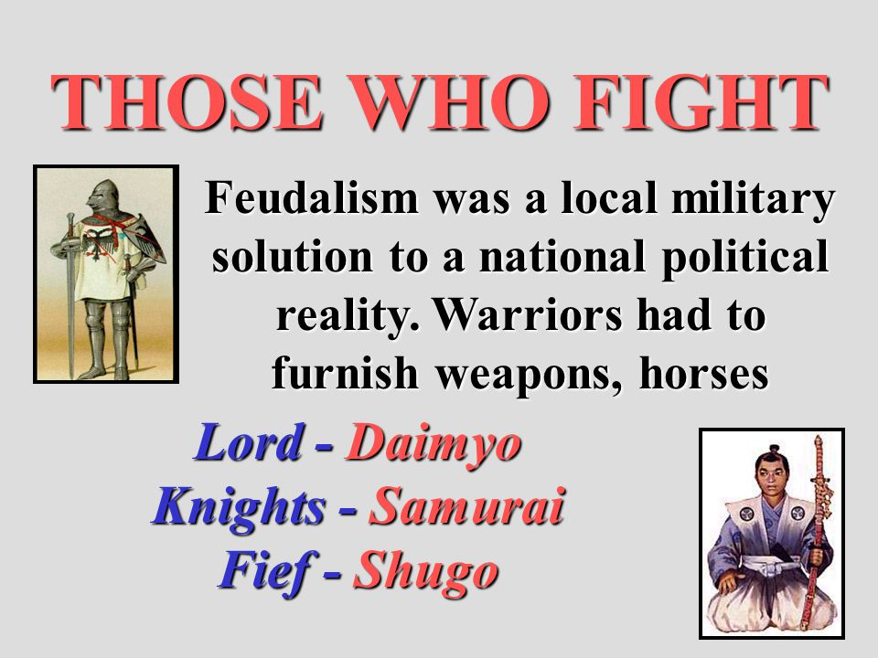 THOSE WHO FIGHT Lord - Daimyo Knights - Samurai Fief - Shugo