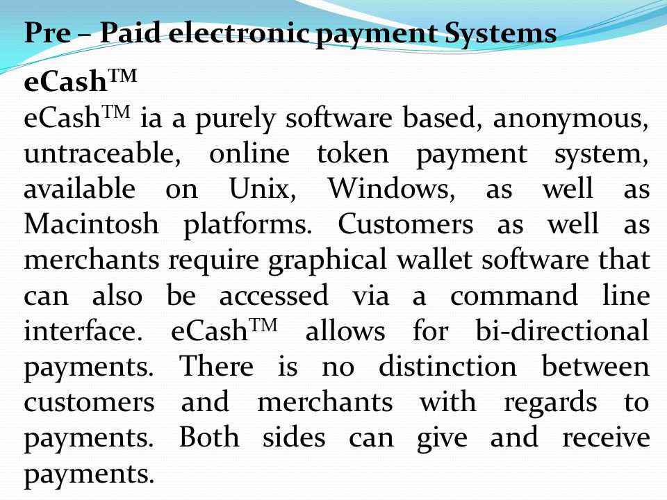 Pre – Paid electronic payment Systems