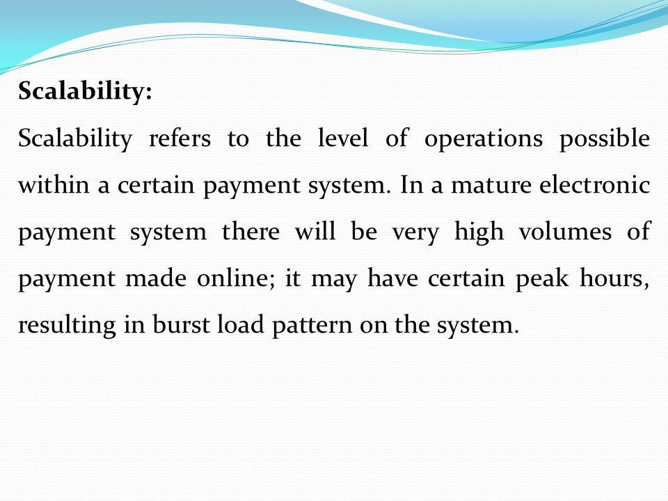 Scalability: