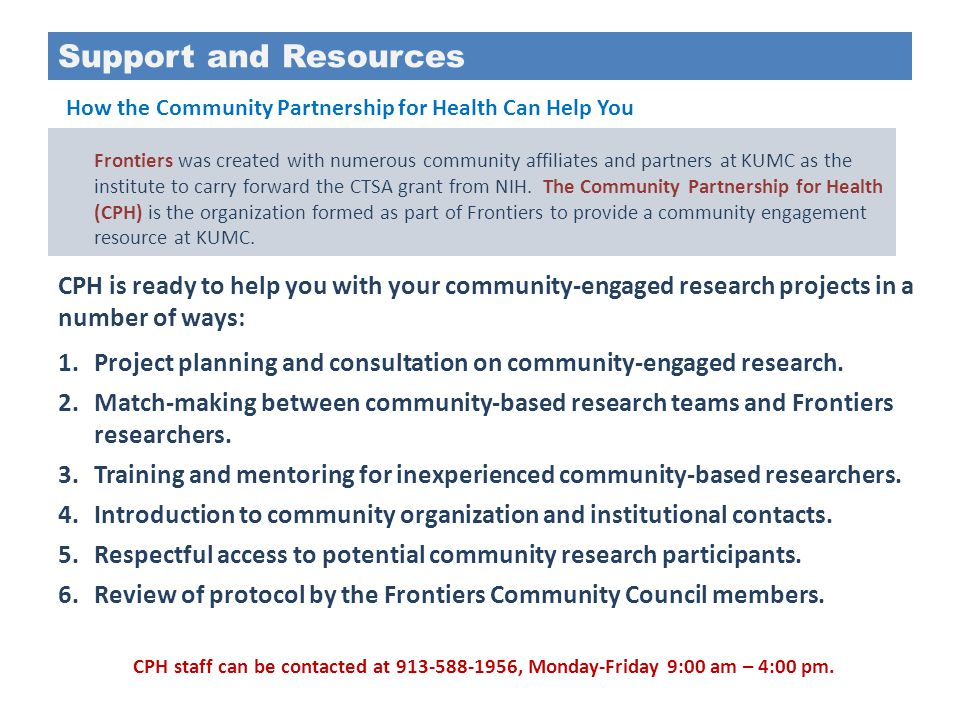 Support and Resources How the Community Partnership for Health Can Help You.