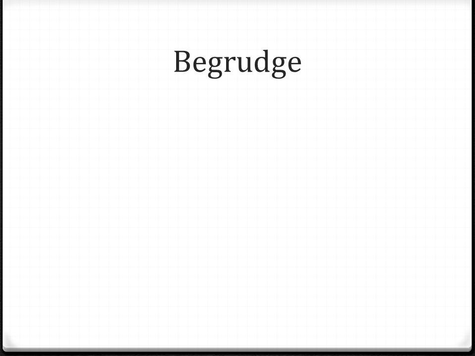 Begrudge