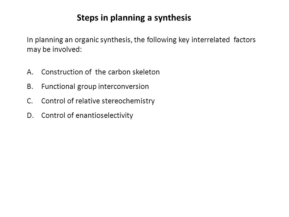 Steps in planning a synthesis