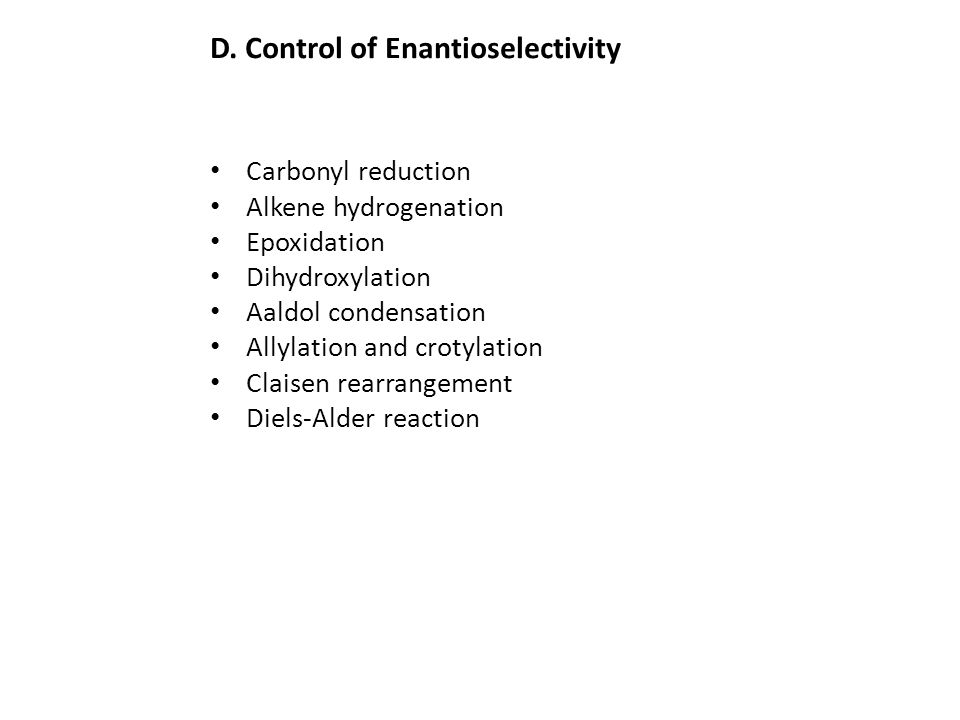D. Control of Enantioselectivity