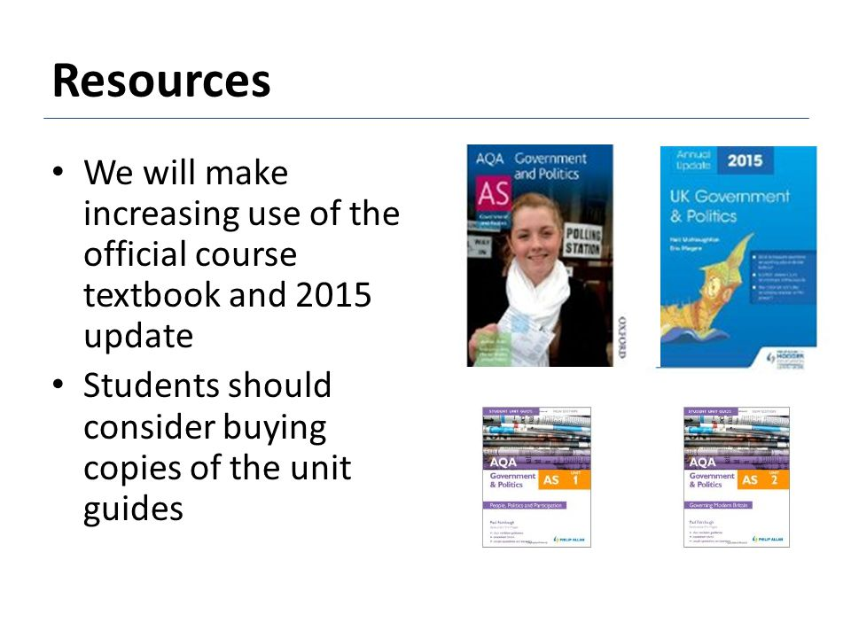 Resources We will make increasing use of the official course textbook and 2015 update.