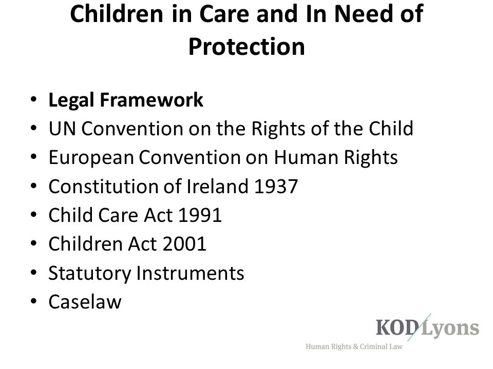 Children in Care and In Need of Protection