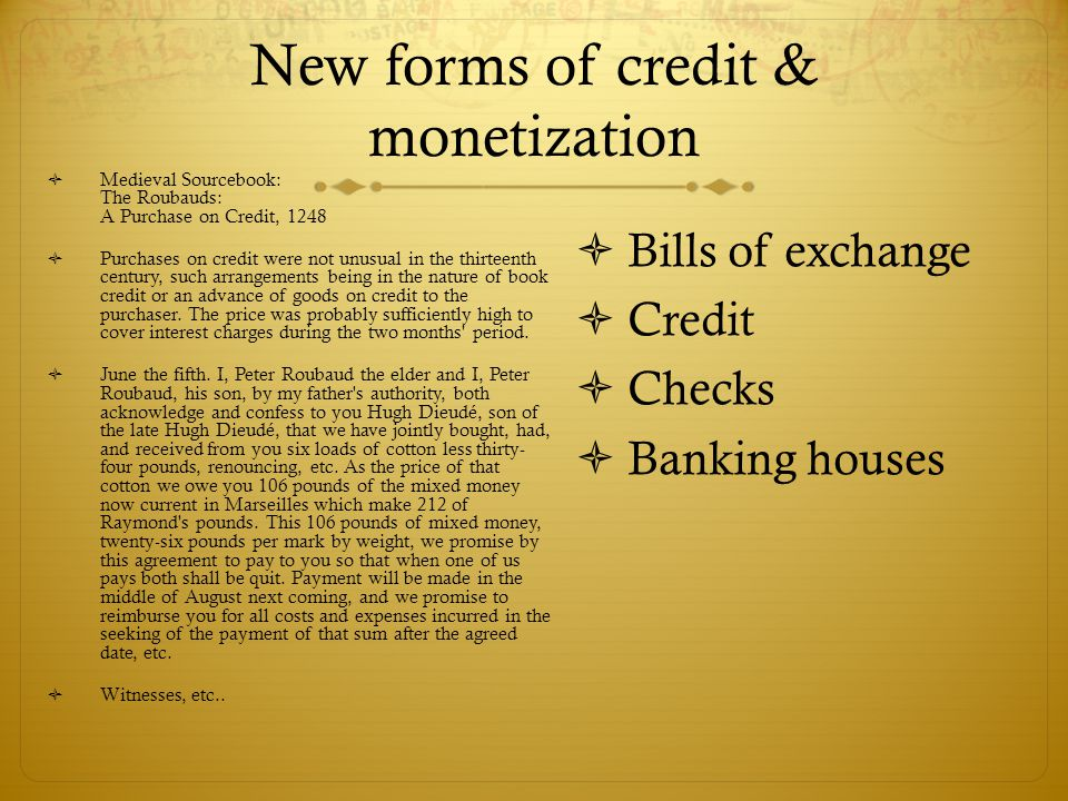 New forms of credit & monetization