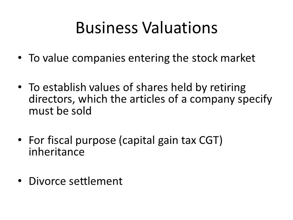 Business Valuations To value companies entering the stock market