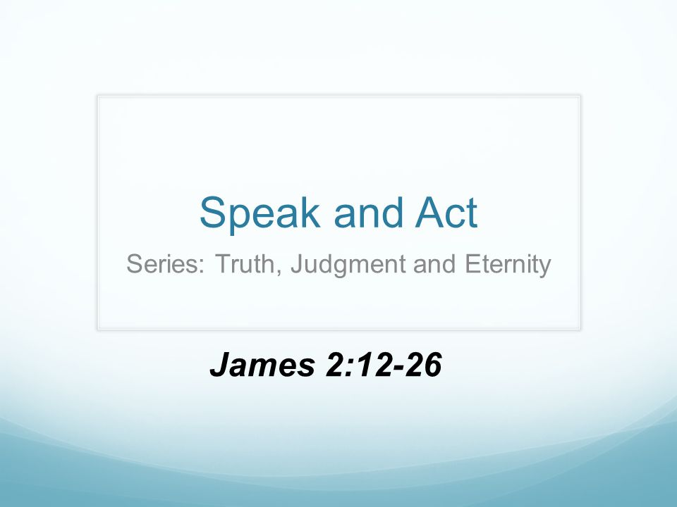 Series: Truth, Judgment and Eternity