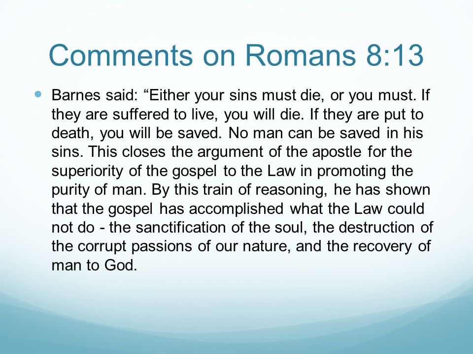 Comments on Romans 8:13