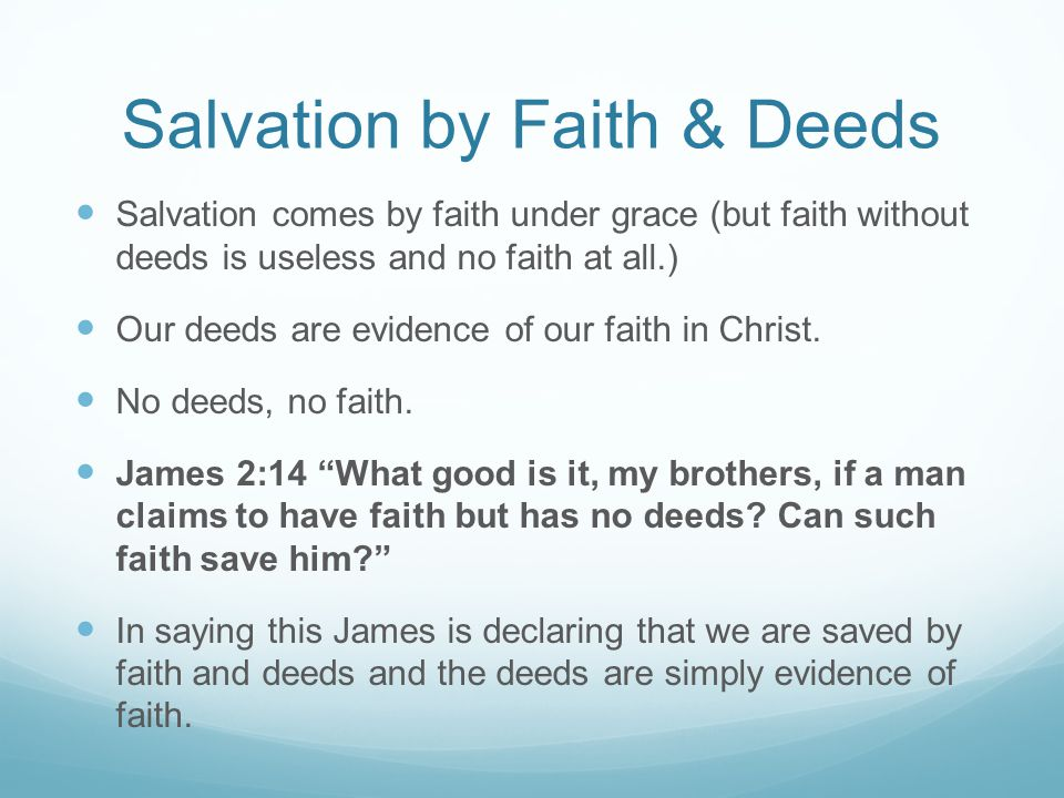 Salvation by Faith & Deeds