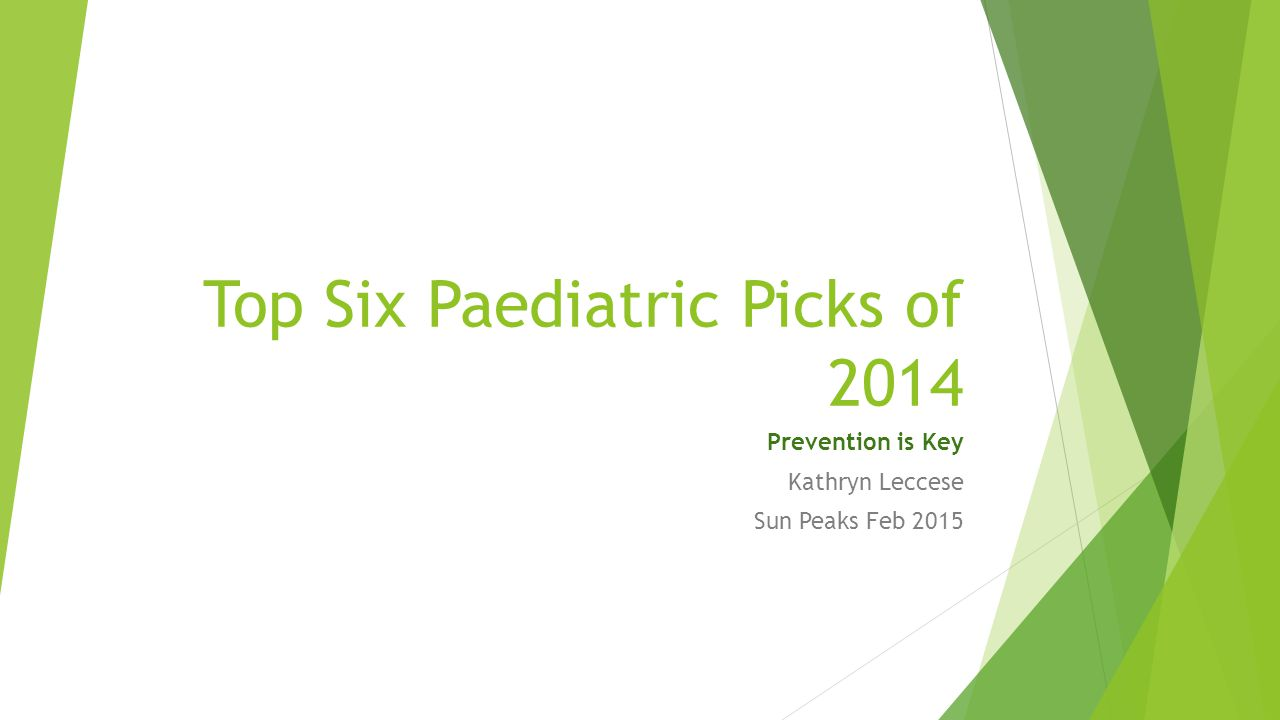 Top Six Paediatric Picks of 2014