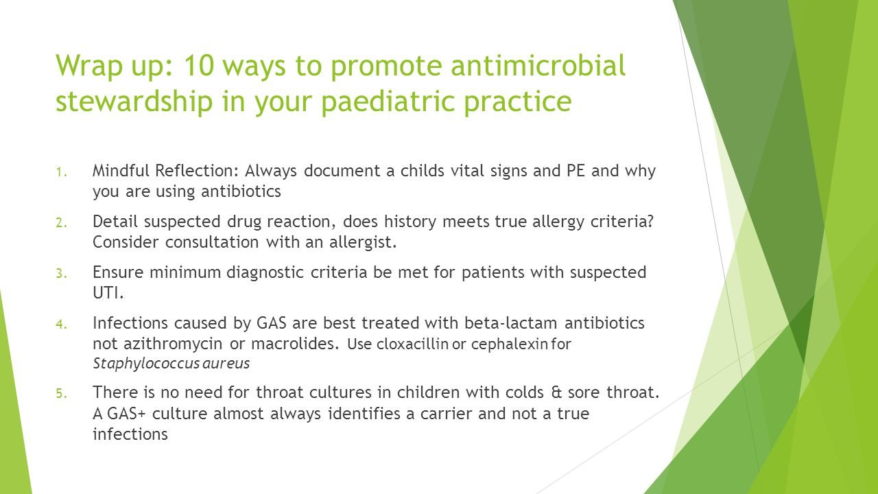 Wrap up: 10 ways to promote antimicrobial stewardship in your paediatric practice